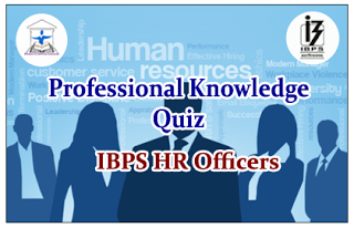 IBPS HR Officer- Professional Knowledge Quiz Set-9