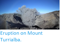 http://sciencythoughts.blogspot.co.uk/2018/02/eruption-on-mount-turrialba.html