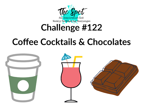 Challenge #122 - Coffee Cocktails & Chocolate