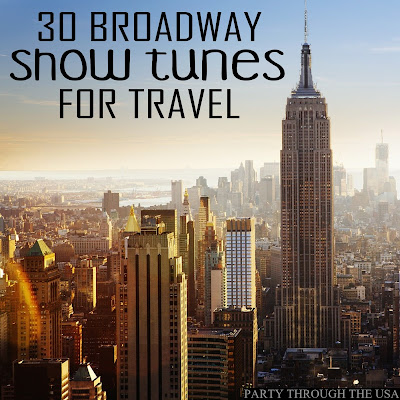Broadway songs are great, and some are particularly great for singing along to when you travel.