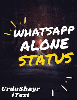 Alone Status For whatsapp and Hindi