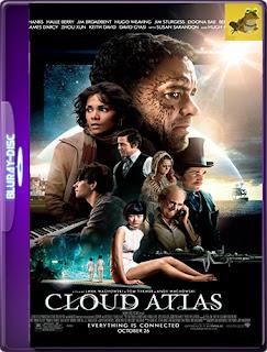 Cloud Atlas (Open Matte) (2012) [Latino-Ingles] [1080P 60FPS ] [GoogleDrive] Hazroah