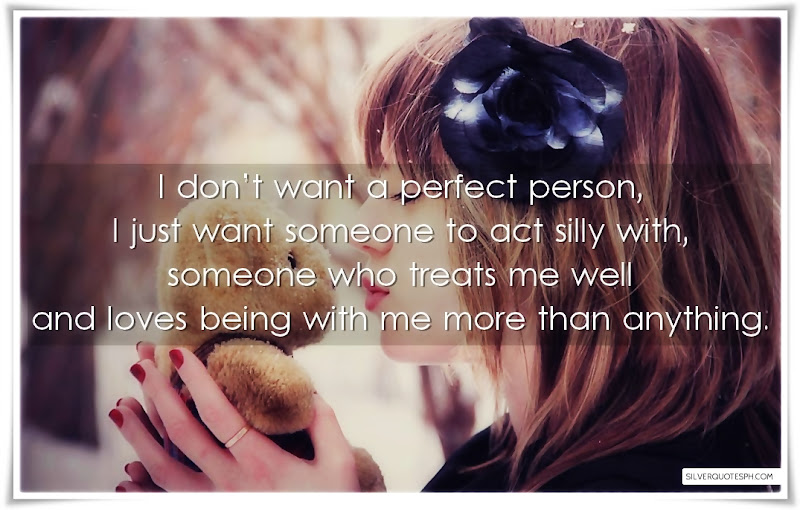 I Don't Want A Perfect Person, Picture Quotes, Love Quotes, Sad Quotes, Sweet Quotes, Birthday Quotes, Friendship Quotes, Inspirational Quotes, Tagalog Quotes