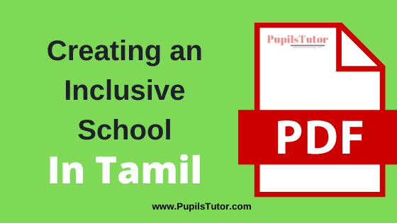 TNTEU (Tamil Nadu Teachers Education University) Creating an Inclusive School PDF Books, Notes and Study Material in Tamil Medium Download Free for B.Ed 1st and 2nd Year