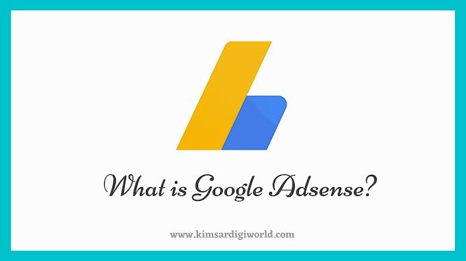 Google Adsense कया हैँ? Google Adsense पे Approval लाने की Techniques.
