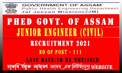 PHE Assam Junior Engineer Recruitment 2021(Total 111 Vacancy)