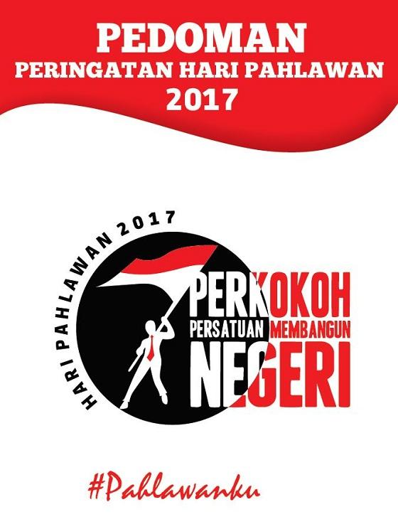 Pedoman Pelaksanaan Peringatan Hari Pahlawan 2017