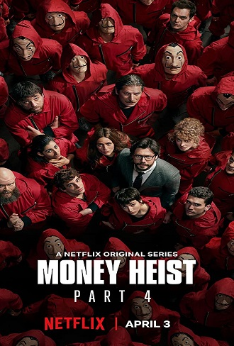 Money Heist Season 4 Hindi Dual Audio Complete Download 480p & 720p All Episode