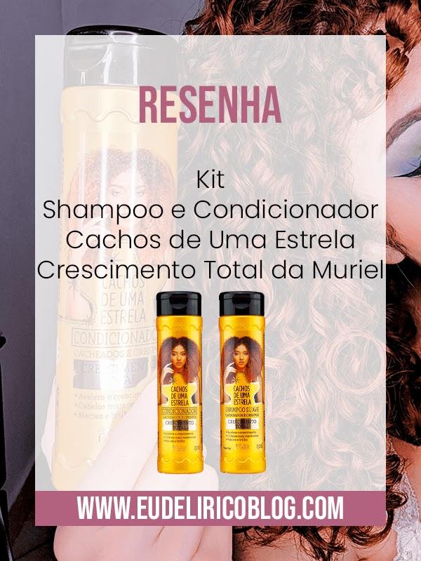 Kit Shampoo e Condicionador Cachos de Uma Estrela Crescimento Total da Muriel
