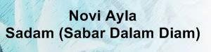 Lirik Lagu Novi Ayla - Sadam (Sabar Dalam Diam)