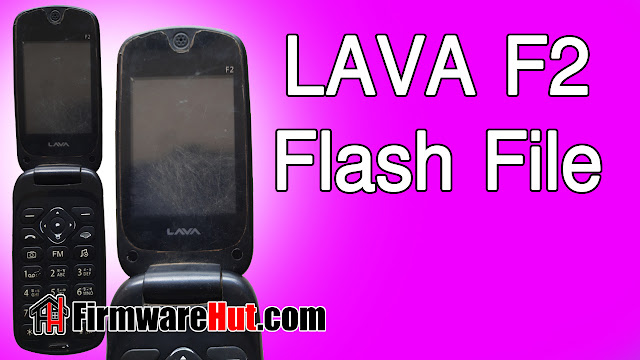 LAVA F2 Flash File MT6261 Tested (Stock Official Rom)