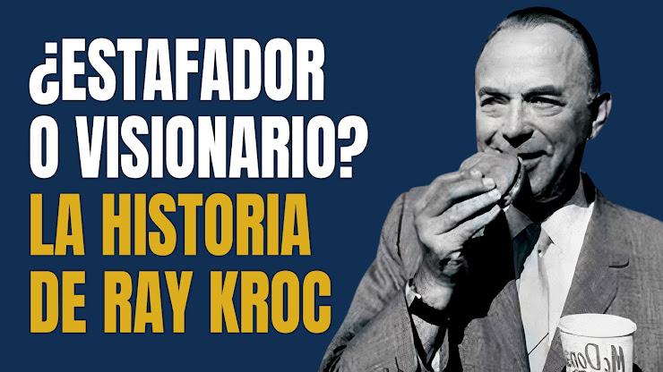 La historia de Ray Kroc, el visionario que convirtió a McDonald's en una compañía multimillonaria
