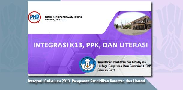 Integrasi Kurikulum 2013, Penguatan Pendidikan Karakter, dan Literasi