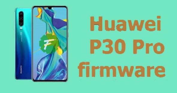 huawei,download huawei firmware,download huawei flash file,download huawei stock rom,firmware,huawei downgrade firmware,download huawei all firmware ( flash file ),download huawei firmware (stock rom) for all devices,huawei p30 pro,huawei how to flash stock firmware update.app,huawei clone p20 pro flash file   firmware   stock rom,download huawei all firmware,huawei clone p30 firmware download,download huawei honor 10 col-l29al10 stock firmware ( flash file )