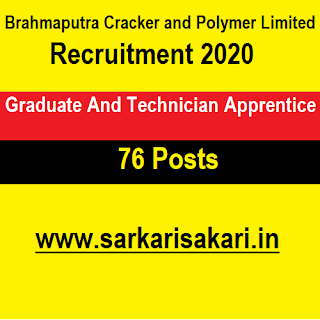Brahmaputra Cracker and Polymer Limited Recruitment 2020 - Graduate And Technician Apprentice (76 Posts)