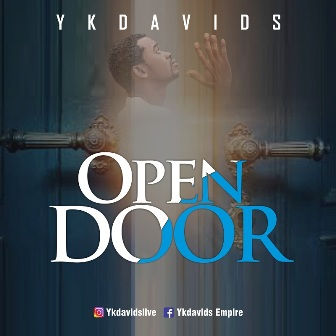 New Music: Ykdavids - ''Open Door''