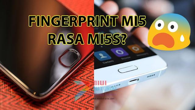 Benarkah Fingerprint Xiaomi Mi5/Pro Sudah Bisa Seperti Mi5s Tanpa Harus Menekan Tombol Home Lagi? INi Tutorial Caranya