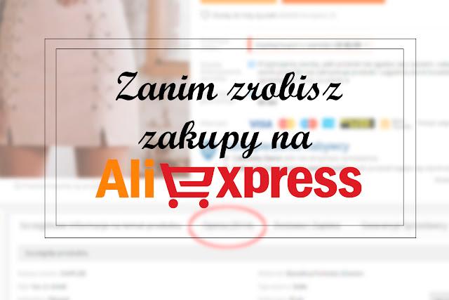 Zanim zrobisz zakupy na Aliexpress