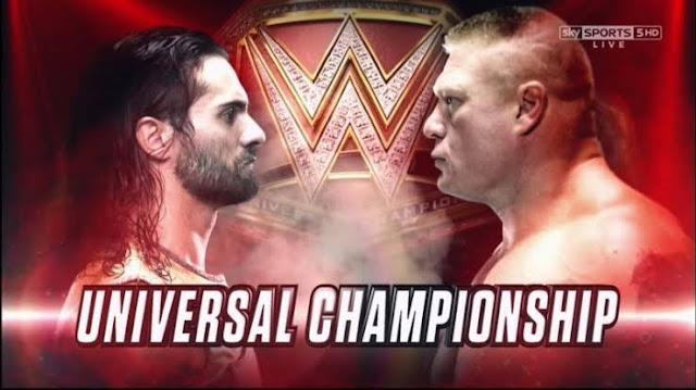 Seth rollins vs Brock Lesnar for Universal championship