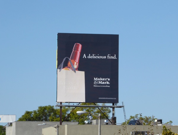 Makers Mark A delicious find billboard