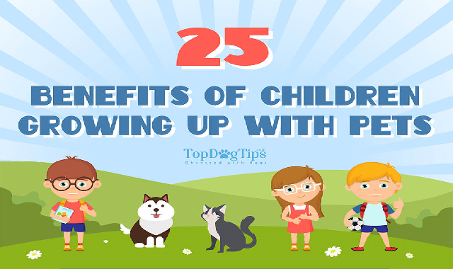 25 Benefits of Children Growing Up with Pets #infographic