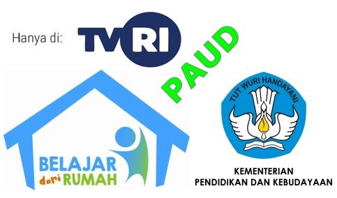 Panduan Mengikuti Program Belajar dari Rumah di TVRI 20-21-22-23-24 April 2020 untuk Orangtua dan Siswa PAUD-TK