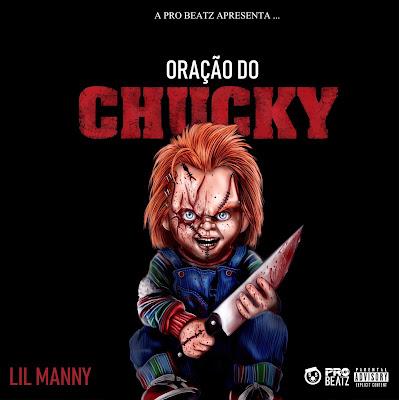 Lil Manny - Oração Do Chucky (Rap) 2019 DOWNLOAD