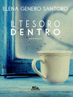 Il tesoro dentro, Elena Genero Santoro - Gli scrittori della porta accanto
