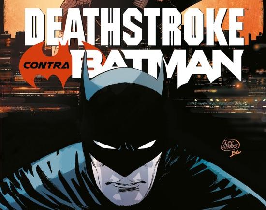 Deathstroke Contra Batman. La Crítica