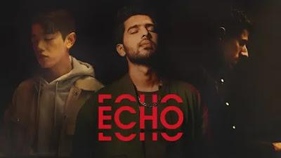 Echo Lyrics Armaan Malik, Kshmr, Eric Nam