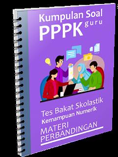Kumpulan Soal PPPK Guru - Tes Bakat Skolastik Materi Perbandingan - www.gurnulis.id