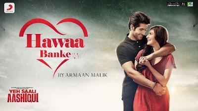 Hawaa Banke Song Lyrics - Armaan Malik