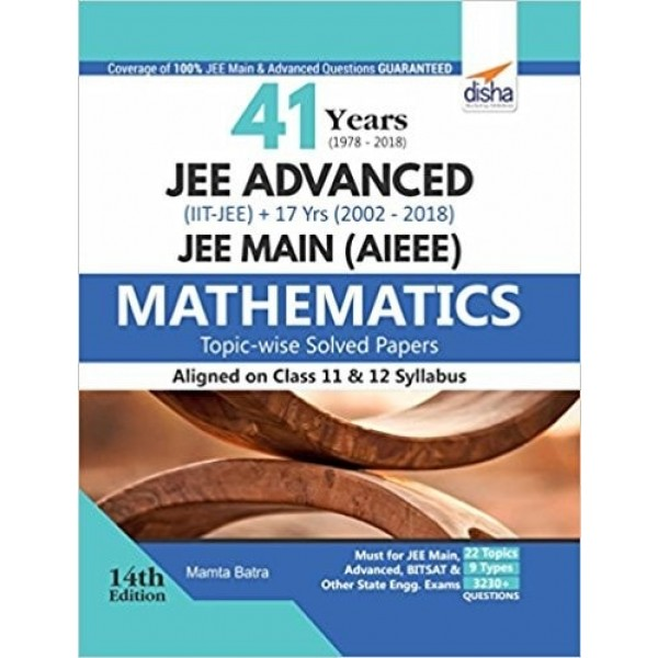 41 Years IIT-JEE Advanced and 17 yrs JEE Main Topic-wise