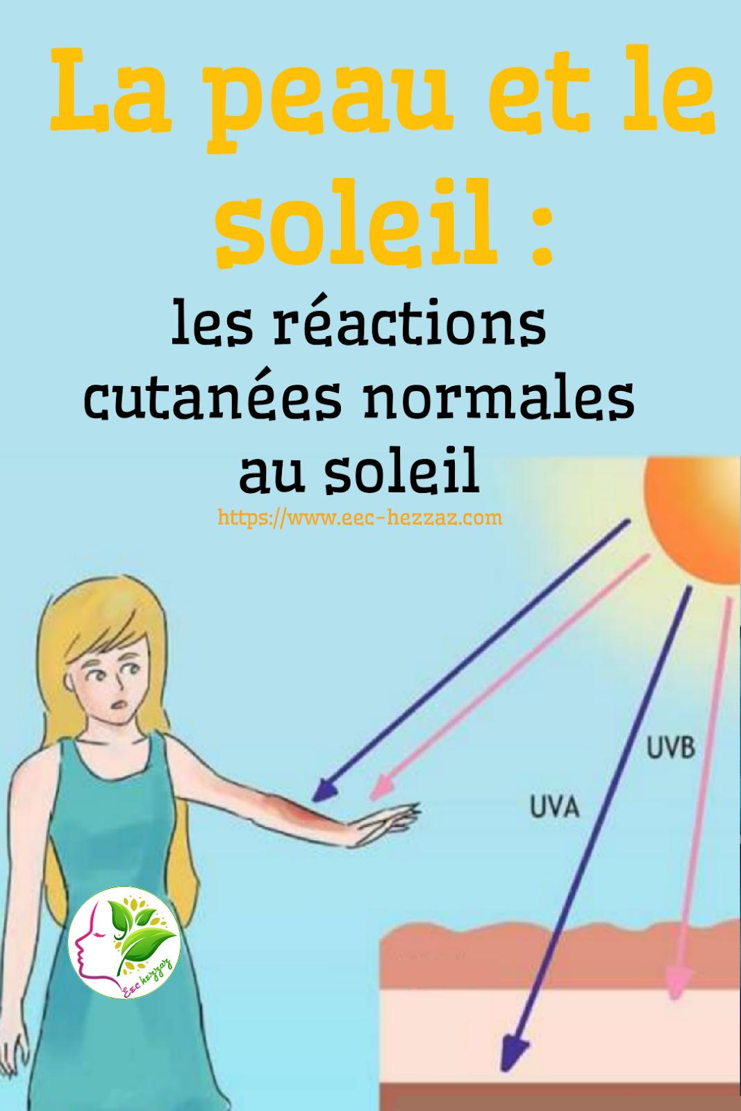 La peau et le soleil : les réactions cutanées normales au soleil