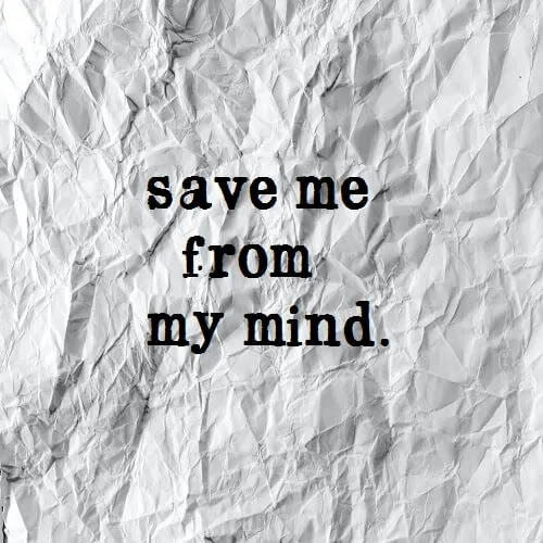 save me form my mind written on paper DP for girl