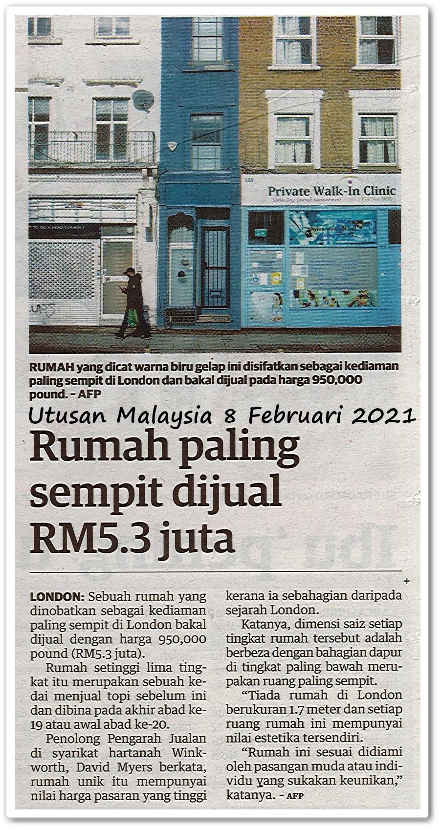 Rumah paling sempit dijual RM5.3 juta - Keratan akhbar Utusan Malaysia 8 Februari 2021