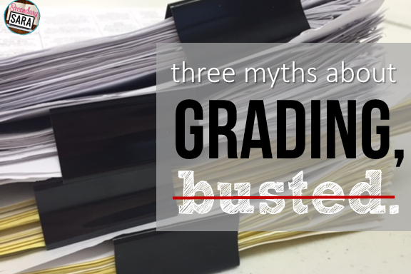 Grading is one of the most disliked aspects of teaching; many teachers seem to agree on that. However, there are a lot of myths about grading that seem to intend to make teachers feel guilty, feel doubtful, or feel inadequate. Therefore, I'm taking on these myths head-on and busting them right here in this post. Click through to read - and to get a bonus!