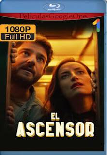 El Ascensor (2021) [1080p Web-DL] [Latino-Inglés] [LaPipiotaHD]