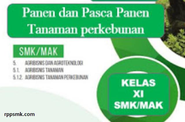 Download Rpp Mata Pelajaran Panen dan Pasca Panen Tanaman Perkebunan Smk Kelas XI Kurikulum 2013 Revisi 2017/2018 Semester Ganjil dan Genap | Rpp 1 Lembar
