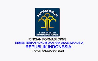 Formasi CPNS Kementerian Hukum dan Hak Asasi Manusia Tahun 2021