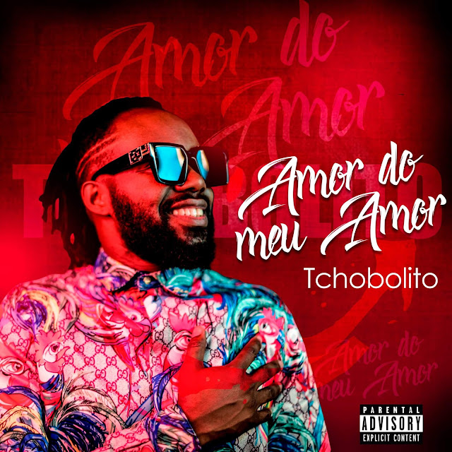 Tchobolito Mrpapel - Amor Do Meu Amor (Afro Pop)