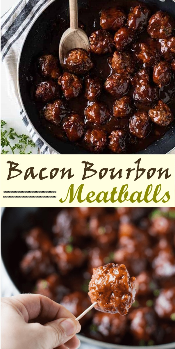 Bacon Bourbon Meatballs #dinnerrecipes