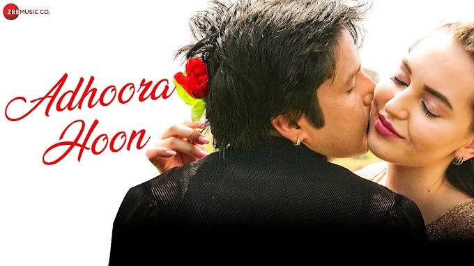 Adhoora Hoon Lyrics -  Rajneesh Bhadauria & Irina | Imran Shahid