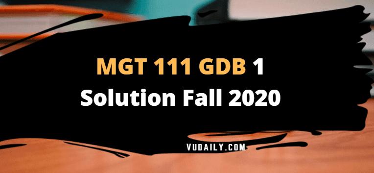 MGT11 GDB 1 Solution Fall 2020