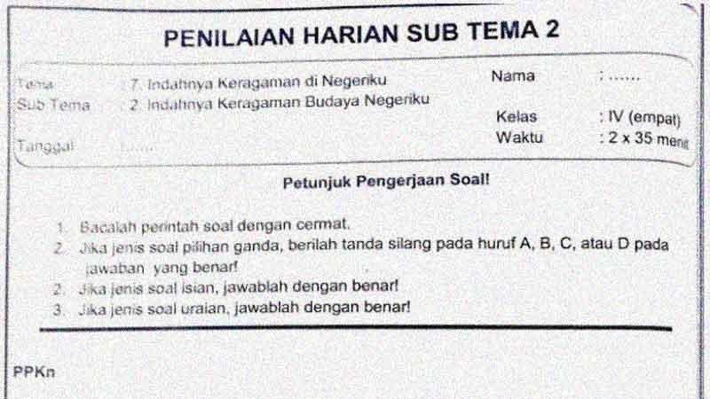 Soal Penilaian Harian Kelas 4 Tema 7 Subtema 2