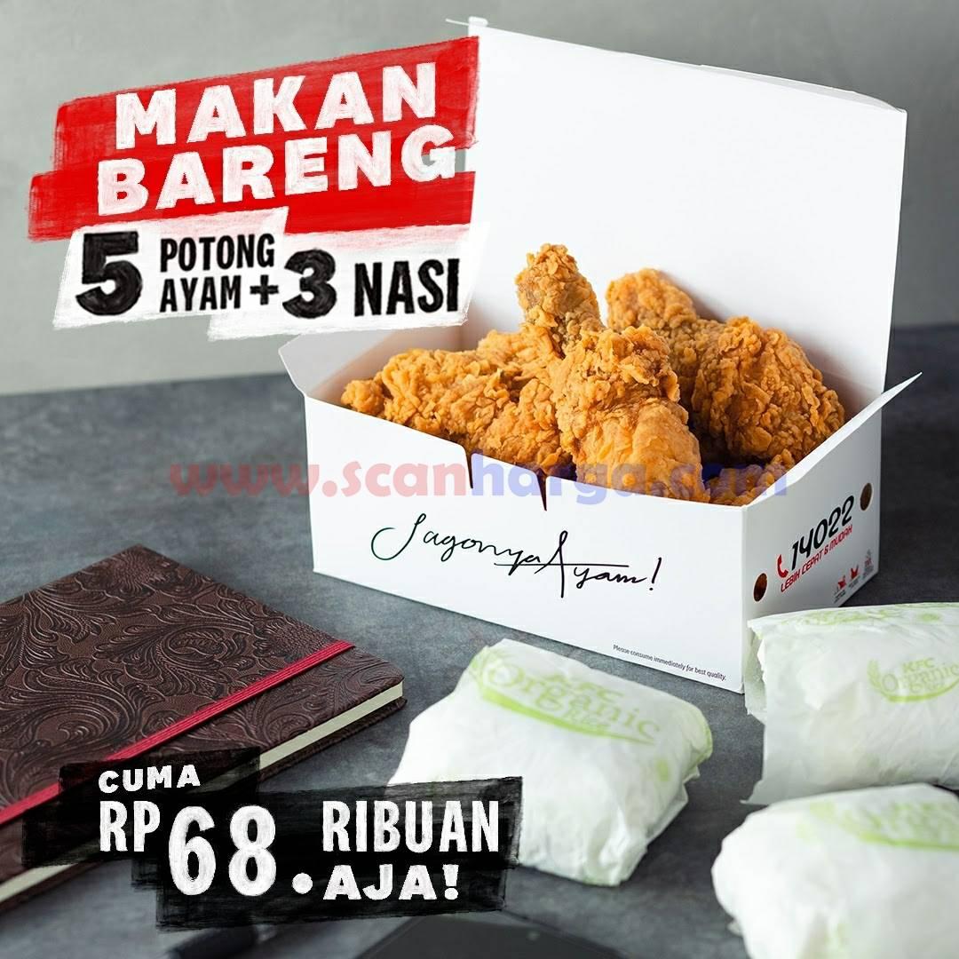 KFC Promo Paket 5 potong ayam + 3 nasi harga mulai dari Rp 68.182