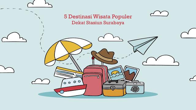 5 Destinasi Wisata Populer Dekat Stasiun Surabaya