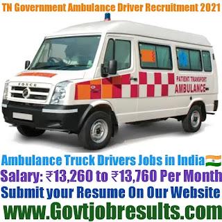 TN Government Ambulance Driver Recruitment 2021-22