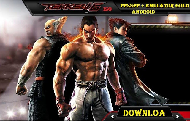 Tekken 6 Highly Compressed PPSSPP Game Download