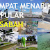 Tempat-Tempat Menarik Popular Di Sabah Malaysia